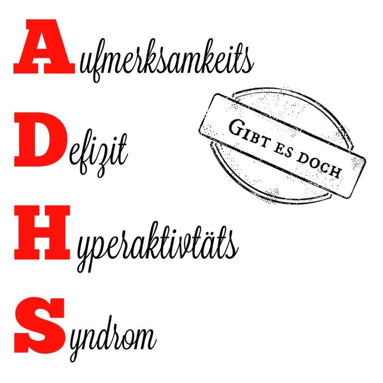 ADHS gibt es nicht – 2.0 / Darüber spricht man nicht