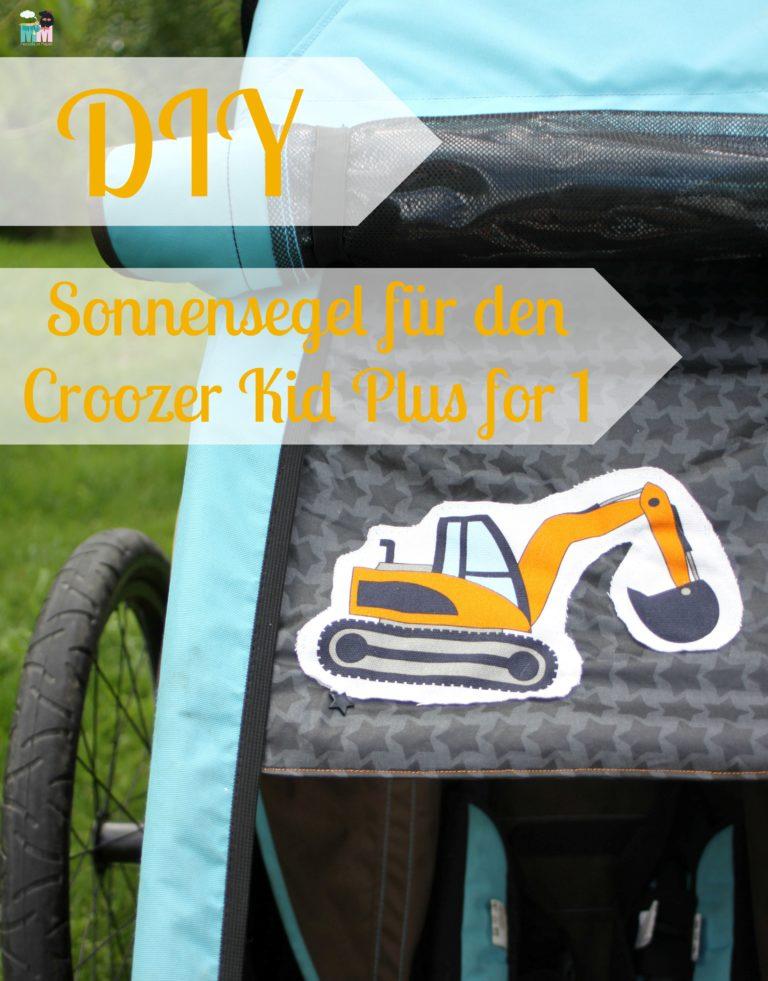 Sonnensegel DIY Näh Anleitung für den Fahrradanhänger Croozer Kid Plus for 1