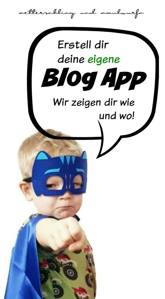 metterschlingundmaulwurfn_app_familienblog_mamablog_elternblog_erstellen_wie_wo_preis_appconfector